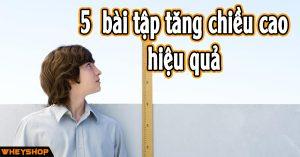 5 bai tap tang chieu cao hieu qua nhanh chong tai nha