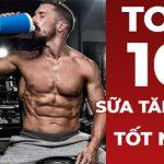 TOP 10 sua tang can tot nhat 2020