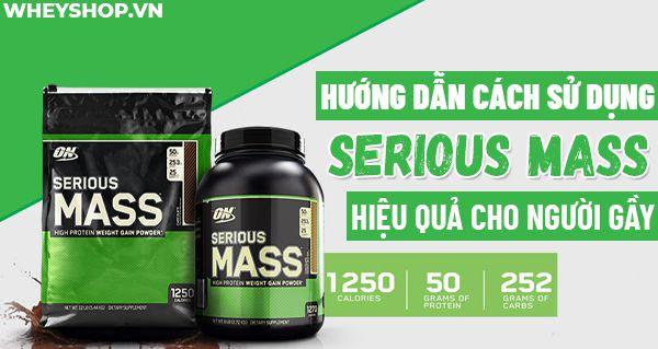 Serious mass là sản phẩm sữa tăng cân dành cho người gầy, cùng WheyShop tham khảo cách sử dụng Serious Mass hiệu quả qua bài...