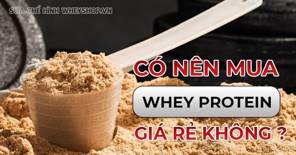 whey protein bao nhieu tien canh giac voi whey protien gia re 600x314 1