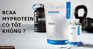 bcaa myprotein co tot khongbcaa myprotein co tot khong
