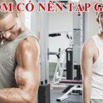 gầy ốm có nên tập gym