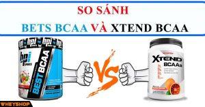 So sánh Best BCAA và Xtend BCAA 3