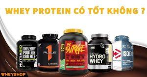 whey protein có tốt không
