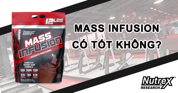 Mass Infusion co tot khong