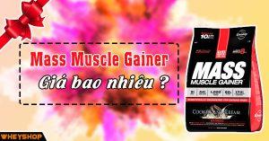 Mass Muscle Gainer gia bao nhieu