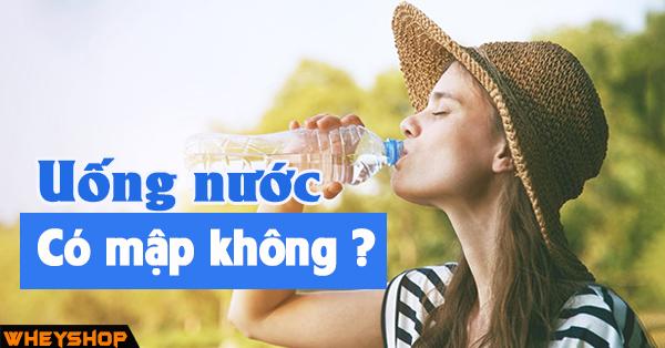 Uong nhieu nuoc co map khong wheshop vn