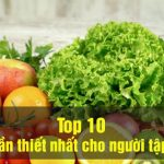 Top 10 vitamin can thiet nhat cho nguoi tap the hinh wheyshop vn_compressed