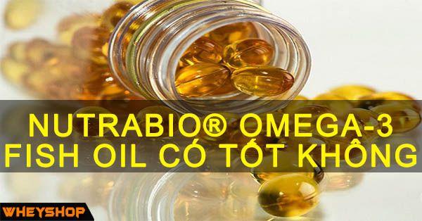 nutrabio omega 3 có tot khong wheyshop vn 6 compressed
