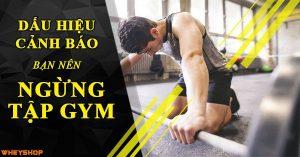 Những dấu hiệu cảnh báo bạn nên ngừng ngay việc tập gym 2
