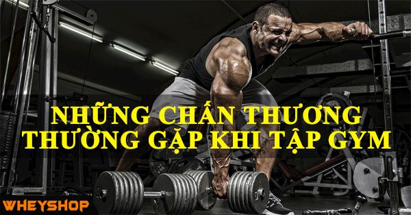 nhung chan thuong thuong gap khi tap gym wheyshop vn compressed 1