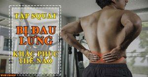 Tập squat bị đau lưng lý do và cách khắc phục 4