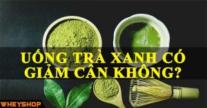 uong tra xanh co giam can khong wheyshop vn_compressed