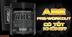 Tìm hiểu ABE Pre-Workout có tốt không? 18