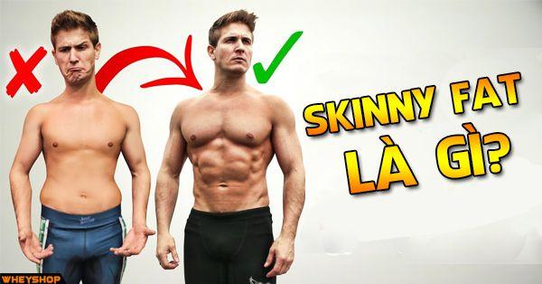 skinny fat la gi wheyshop vn_compressed
