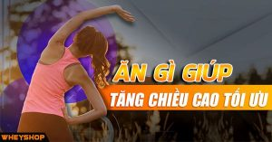 an gi de phat trien chieu cao wheyshop vn_compressed