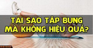 tai sao tap bung ma khong hieu qua wheyshop vn_compressed
