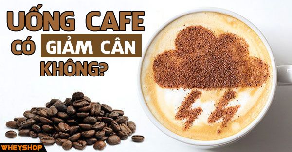 Sự thật về uống cafe giúp giảm cân hiệu quả 1