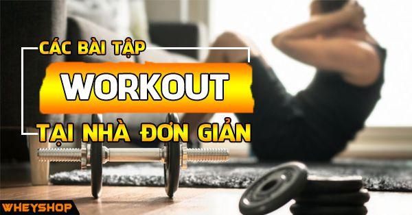 cac bai tap workout tai nha don gian wheyshop vn