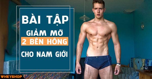 bai tap giam mo 2 ben hong cho nam gioi wheyshop vn_compressed