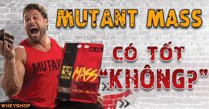 danh gia mutant mass co tot khong wheshop vn