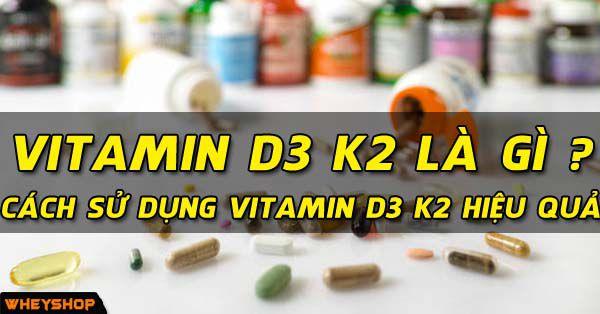 vitamine d3 k2 wheyshop vn