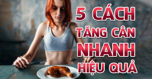5 cach tang can khong dung thuoc cho nguoi gay hieu qua 600X314