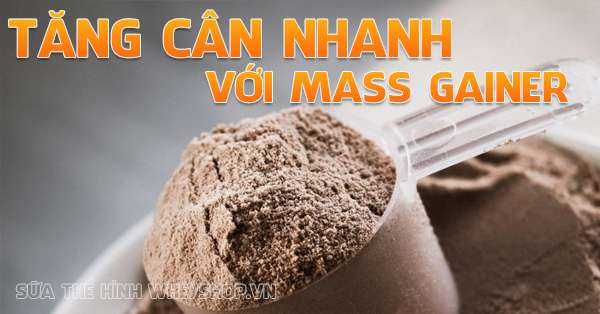 5 cach tang can nhanh voi mass gainer 600x314