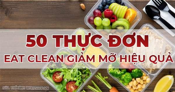 50 thuc don eat lend an kieng giam mo hieu qua nhat 600x314