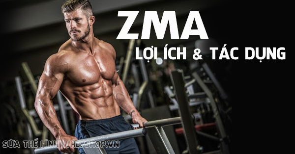 ZMA : Lợi ích, tác dụng phụ và cách sử dụng hiệu quả