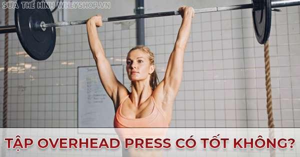 huong dan tap Overhead Press chinh xac nhat 600x314 1