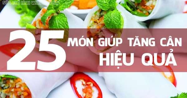 tong hop 25 mon an tang can cho nguoi gay 600x314 1