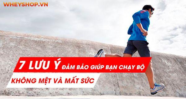 7 lưu ý đảm bảo giúp bạn chạy bộ không mệt và mất sức