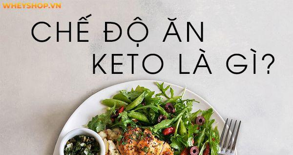 Nếu bạn đang tìm hiểu về thực đơn Keto và cách xây dựng thực đơn Keto hiệu quả thì hãy cùng WheyShop tham khảo chi tiết qua bài viết ngay sau đây nhé...