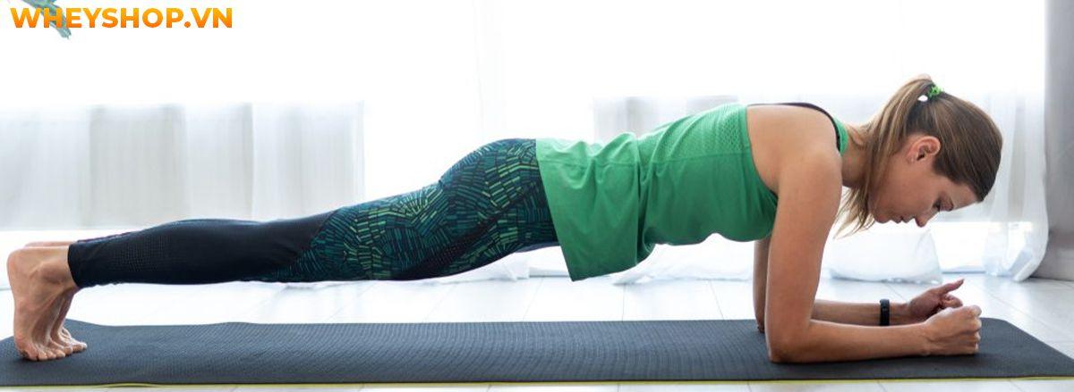 Nếu bạn đang băn khoăn trong việc tìm cách tập plank để giảm cân giảm mỡ hiệu quả thì hãy cùng WheyShop tham khảo chi tiết qua bài viết...
