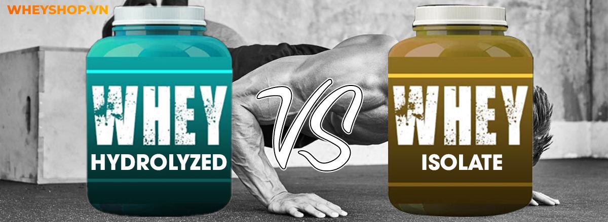 Nếu bạn đang phân vân trong việc lựa chọn Whey Isolate hay Whey Hydrolyzed thì hãy cùng WheyShop tìm hiểu chi tiết qua bài viết sau nhé...