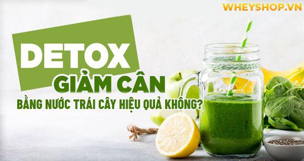 Hiện nay, chủ đề detox giảm cân bằng nước trái cây vẫn là chủ đề nóng trên các hội nhóm, các diễn đàn của chị em phụ nữ. Nước detox giúp cơ thể thải độc,...