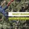 Bộ môn thể thao mạo hiểm nhảy Bungee tuy hấp dẫn là vậy nhưng nhiều người vẫn đang chưa thực sự hiểu hết về nó. Bài viết dưới đây WheyShop sẽ giải đáp thắc...