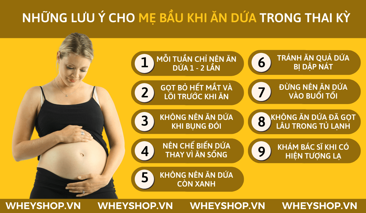 Nếu bạn đang băn khoăn Bà bầu nên ăn dứa khi nào? Mẹ bầu 3 tháng tuổi có ăn dứa chín được không thì hãy cùng WheyShop tham khảo chi tiết bài viết...