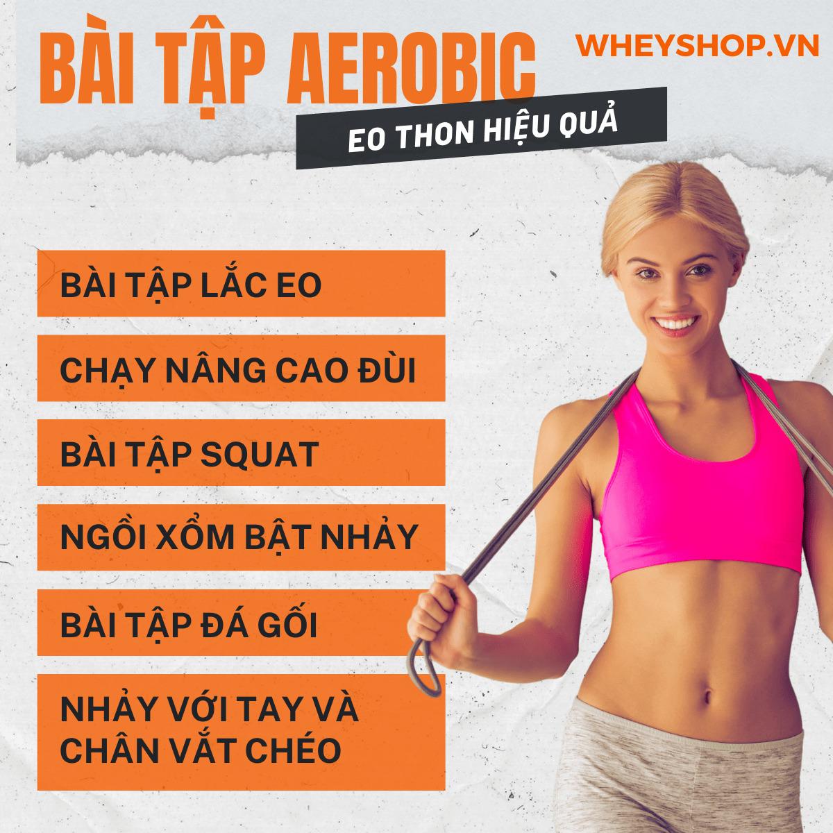 Đối với một số người mới bắt đầu bài tập Aerobic eo thon (hay còn được gọi là thể dục nhịp điệu) sẽ khá khó khăn nhưng tất cả những gì bạn cần làm là kiên...