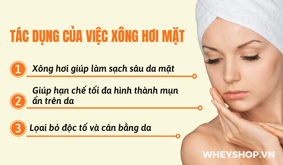 Cách xông mặt tại nhà hiện đang là phương thức điều trị mụn hiệu quả, được nhiều chị em hiện nay quan tâm. Xông hơi vừa làm sạch da ngừa mụn, trị thâm mụn...