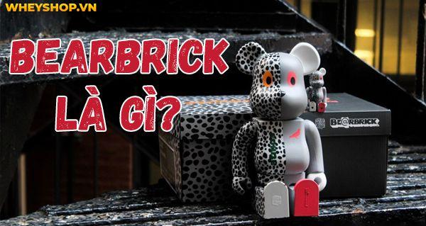 Nếu bạn đang băn khoăn Bearbrick là gì và tại sao Be@rbrick lại tạo nên trào lưu thì hãy cùng WheyShop tham khảo bài viết này ngay nhé...